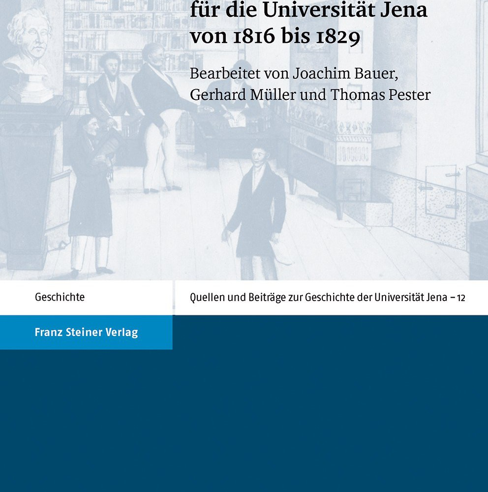 Statuten und Reformkonzepte für die Universität Jena