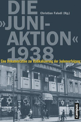 """Die """"Juni-Aktion"""" 1938"""