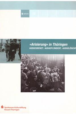 """Katalog Ausstellung """"Arisierung"""" in Thüringen"""