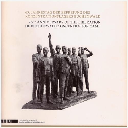 65. Jahrestag der Befreiung des Konzentrationslagers Buchenwald