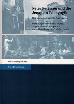Peter Petersen und die Jenaplan-Pädagogik